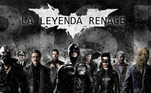 El Caballero Oscuro: La Leyenda Renace Ediciones Especiales