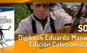 Sorteamos un digibook de Eduardo Manostijeras Edición Coleccionista BluRay