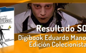 Resultado del sorteo del digibook de Eduardo Manostijeras Edicin Coleccionista