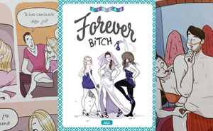Forever Bitch, de Planeta Cómic