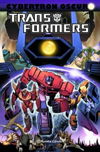 Transformers: Cybertron Oscuro Planeta Cómic