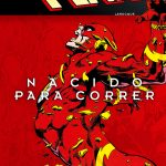 Cómic Flash: Nacido para correr