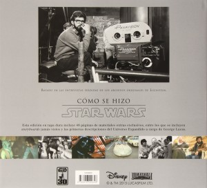 Cómo se hizo Star Wars Episodio IV: Una Nueva Esperanza