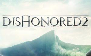 Ediciones Dishonored 2