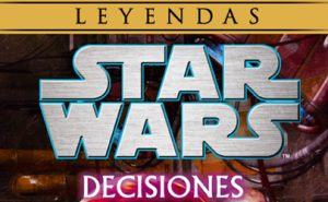 Star Wars Decisiones